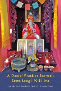 A Daoist Practice Journal - Come Laugh With Me - Michael Rinaldini